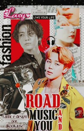 Road, Music and You ||ji•kook|| by jikooKause