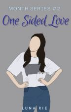 February: One-sided Love (Month Series #2) by Moonlight_Shines13