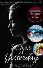 Scars Of Yesterday by alvahmara