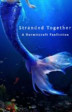 Stranded Together - Hermitcraft | Mermaid au by --WhatAmIDoing--