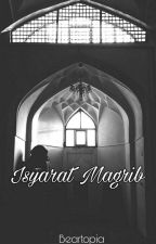 Isyarat Magrib by Beartopia