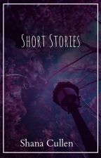 Short Stories by ShanaCullen