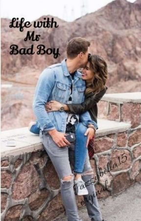 Life With Mr Bad Boy by jazzybella15