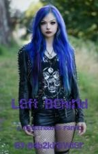 Left Behind (Descendants fanfic) by 84b2krawler