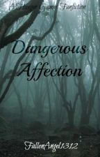 Dangerous Affection- The Hunger Games- A Cato Love Story by FallenAngel1312