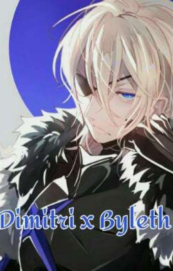 Dimitri X Byleth one shot stories❤