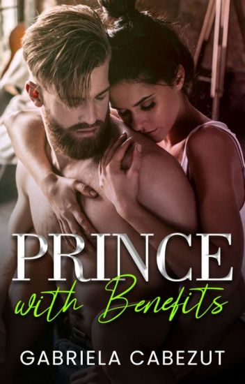 Prince with benefits (Royals #1)