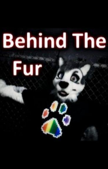 Behind The Fur by YourFavoriteAlien