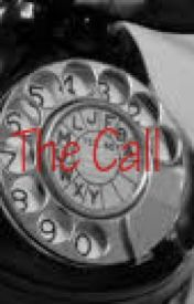 The Call by Tuesdayafternoon