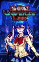 Yu-Gi-Oh: Universe Link by adrianrc2002