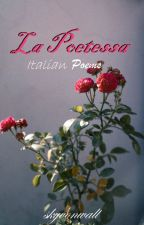 La Poetessa - Italian and English Poems by skyvonwall