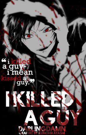 I killed a Guy|| Assassination Classroom Fanfiction by DarlingDamn