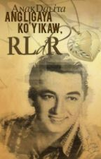 Ang Ligaya Ko'y Ikaw, RLdR by AnakDalita