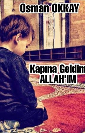 Sana Geldim ALLAH'IM by Sakaliguzelsair