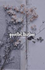 GAUNTLET 13. by silverapplez