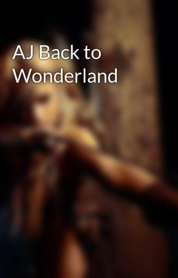AJ Back to Wonderland