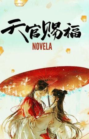 Heaven Official's Blessing  (Español-Novela) BL by DayaleChan