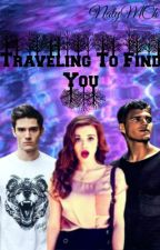 Traveling To Find You (En edición) by ixieixie