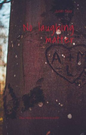 no laughing matter by JulietSeay