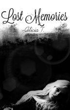 Lost Memories [RÉECRITURE] by UneImparfaite