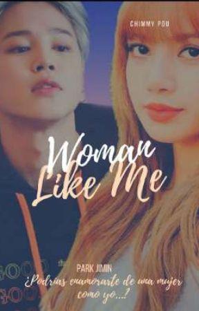 WOMAN LIKE ME.  [Park Jimin] by ChimmyPou