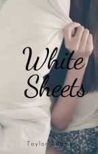 White Sheets by PaigeLaker2000