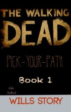 TWD pick-your-path Will's Story by The-Plot-Thickens