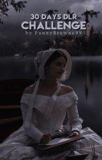 30 days De La Roche'owie challenge by FannyBrawne99