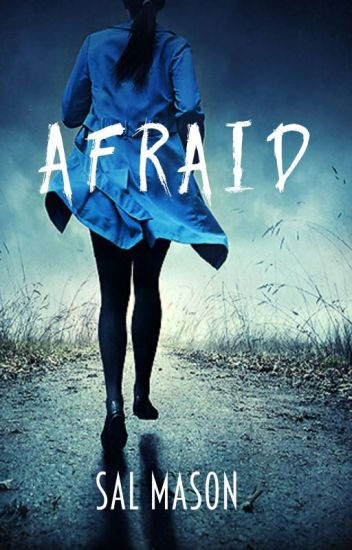 Afraid (Trapped Sequel -- Coming Soon)