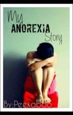 My anorexia story by peekaboo___