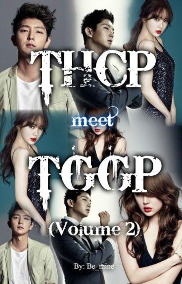 THCP meet TGGP ( Vol. 2 )