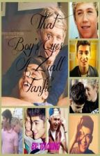That Boy's Eyes. (Ziall) by SorryImKiwi