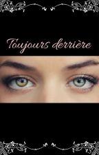 Toujours derrière... by Yoomy__