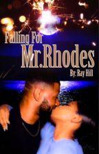 Falling  For Mr.Rhodes  by _Ayyeeraa20