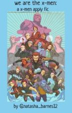 we are the x-men by nbarnes12