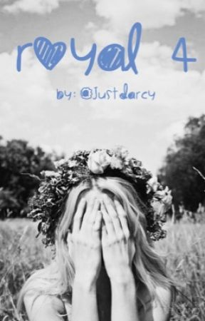 Royal 4 (Book four in my Selection series)  by justdarcy