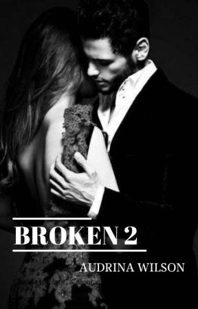 Broken 2 by AudrinaWilson