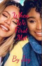 When We First Met by DinahJanesbitch