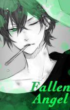 Fallen Angel (Yandere!male x Reader) by Dangerousotaku