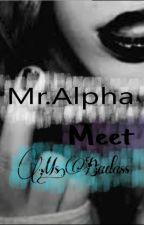 Mr.Alpha Meet Ms.Badass by OraClear23