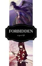 Forbidden in Your Life by AngelNorthstar