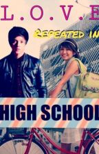 Love Repeated in High School [[Kathniel Story]] by IzzeyLOL2