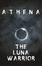 Athena - The Luna Warrior by TheGreekWarrior