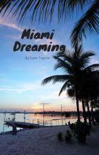 Miami Dreaming by SuperTagada