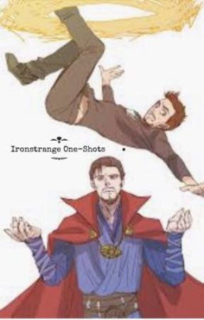 Ironstrange One-Shots by Marvelshipper2019