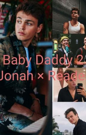 Baby Daddy 2 Jonah × Reader by Jazz_Martin