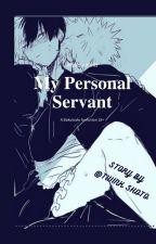 My personal Servant AU (Bakutodo) by yasnaleilaji
