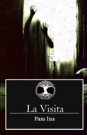 La Visita by Pam_Ina