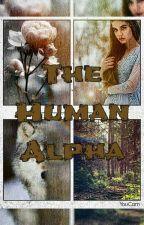 The Human Alpha by Beautysaasha12