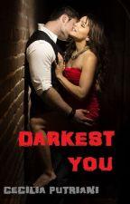Darkest You by CeciliaPutriani